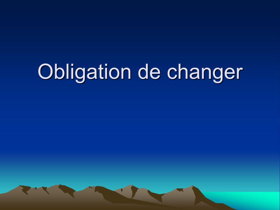Obligation de changer