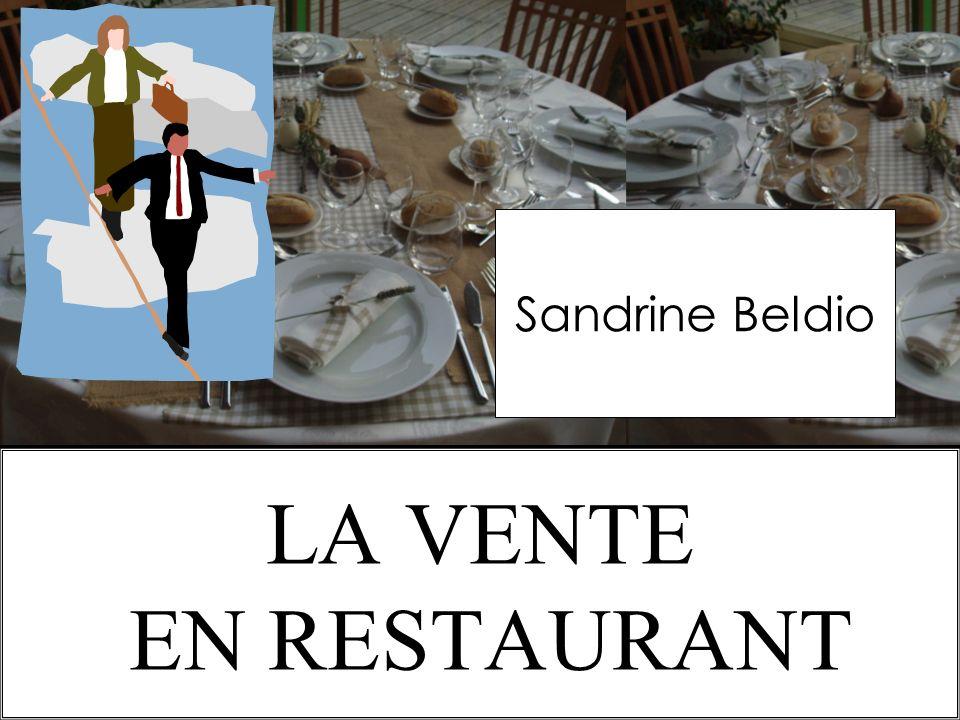11/1O/2009S.Beldio LA VENTE EN RESTAURANT Sandrine Beldio