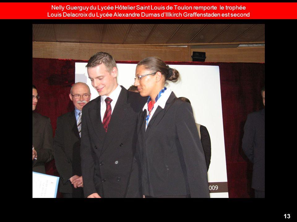 Nelly Guerguy du Lycée Hôtelier Saint Louis de Toulon remporte le trophée Louis Delacroix du Lycée Alexandre Dumas dIllkirch Graffenstaden est second