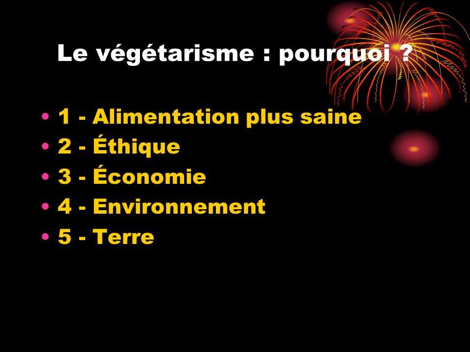 Le végétarisme : pourquoi .