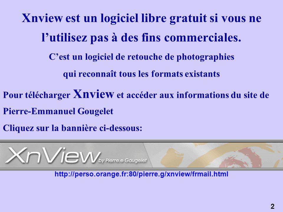 Xnview est un logiciel libre gratuit si vous ne lutilisez pas à des fins commerciales. Cest un logiciel de retouche de photographies qui reconnaît tou