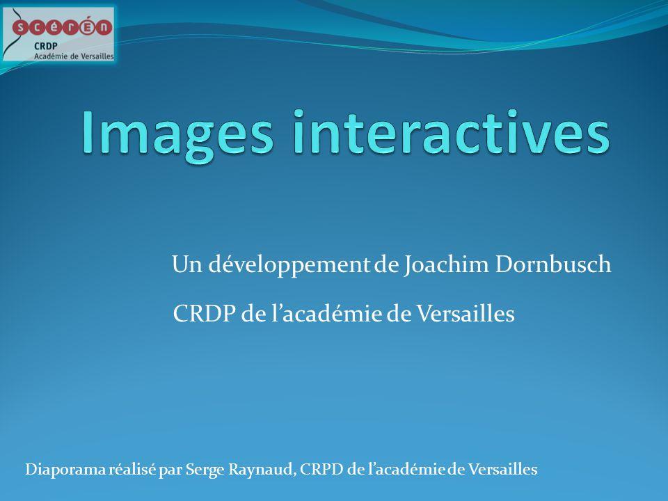 Un développement de Joachim Dornbusch CRDP de lacadémie de Versailles Diaporama réalisé par Serge Raynaud, CRPD de lacadémie de Versailles