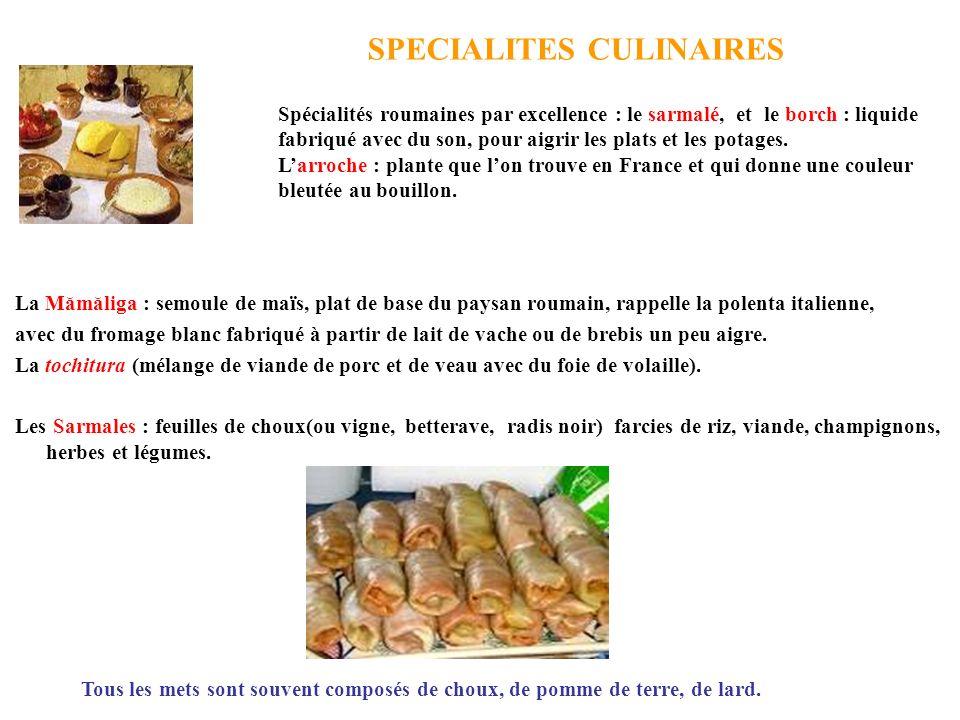 SPECIALITES CULINAIRES La Mămăliga : semoule de maïs, plat de base du paysan roumain, rappelle la polenta italienne, avec du fromage blanc fabriqué à