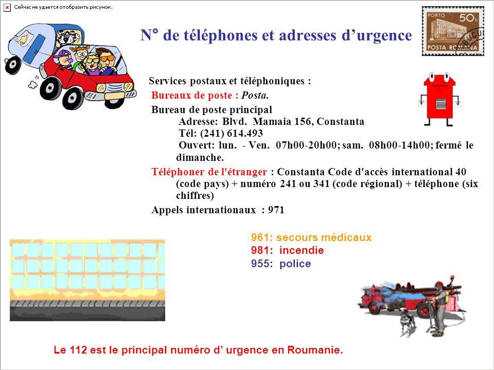 N° de téléphones et adresses durgence Services postaux et téléphoniques : Bureaux de poste : Posta. Bureau de poste principal Adresse: Blvd. Mamaia 15