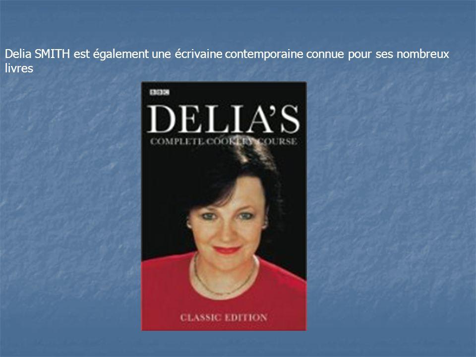 Delia SMITH est également une écrivaine contemporaine connue pour ses nombreux livres