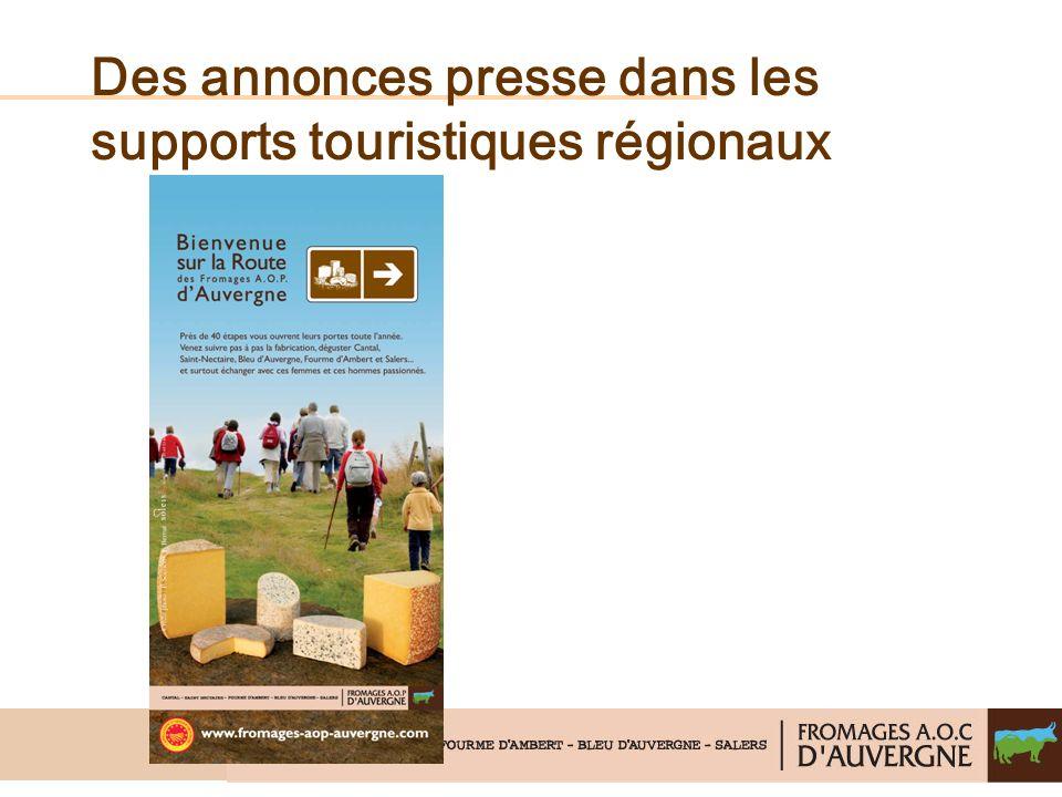 Des annonces presse dans les supports touristiques régionaux