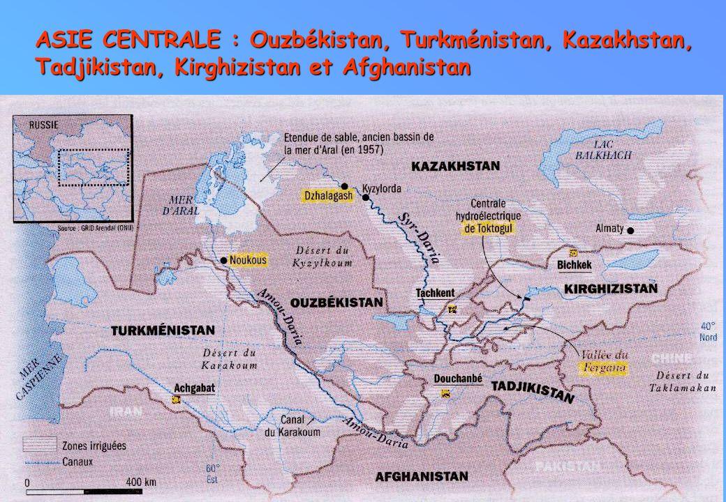 ASIE CENTRALE : Ouzbékistan, Turkménistan, Kazakhstan, Tadjikistan, Kirghizistan et Afghanistan