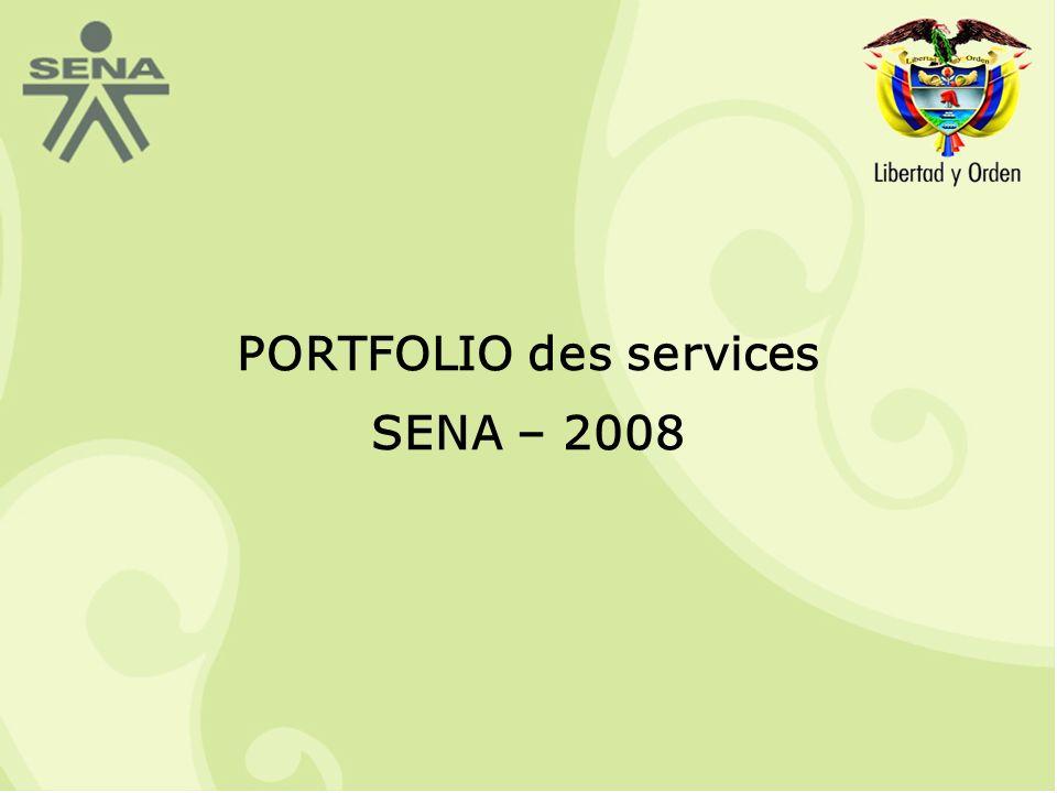 PORTFOLIO des services SENA – 2008