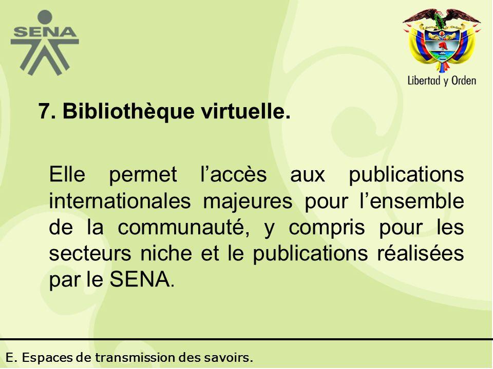 7. Bibliothèque virtuelle.