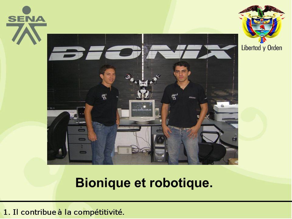Bionique et robotique. 1. Il contribue à la compétitivité.