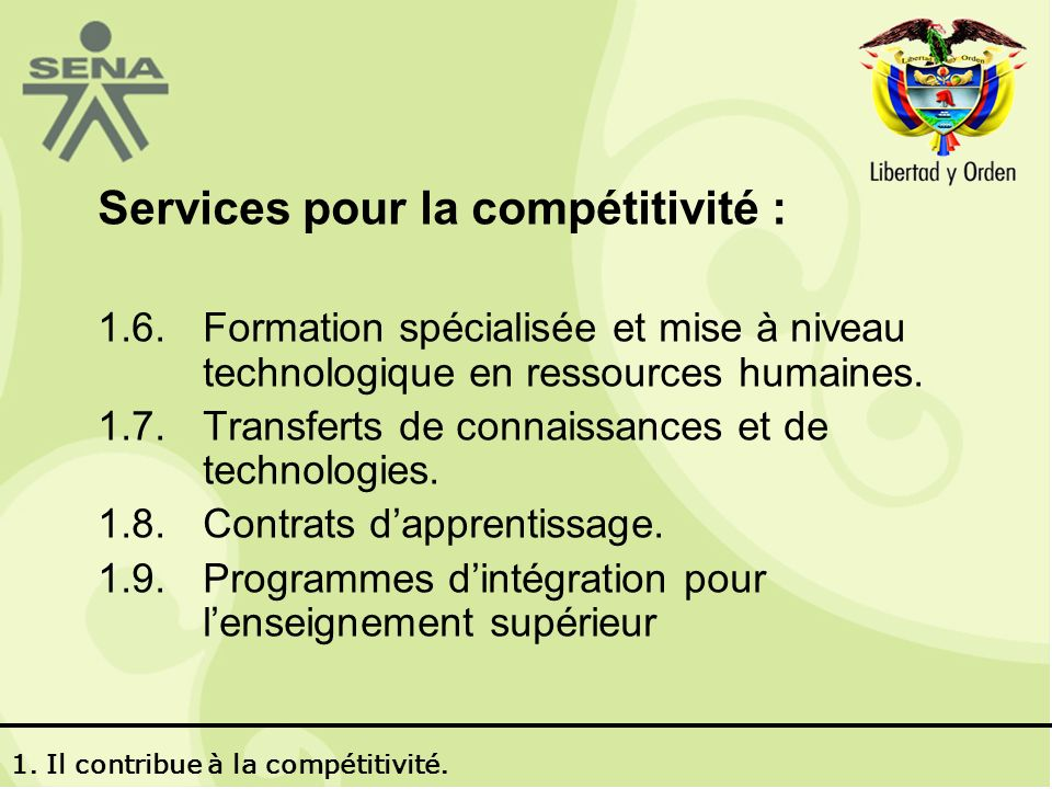 http://colombianostrabajando.sena.edu.co/ 1. Il contribue à la compétitivité.