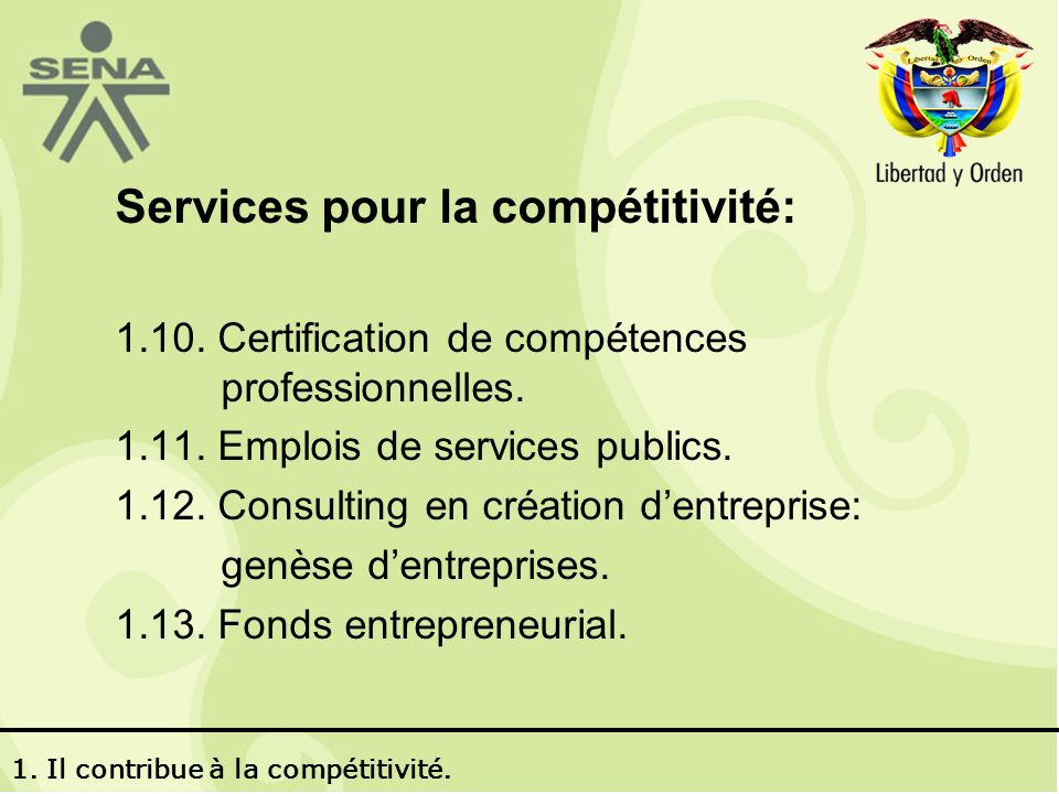 Services pour la compétitivité: 1.10.Certification de compétences professionnelles.