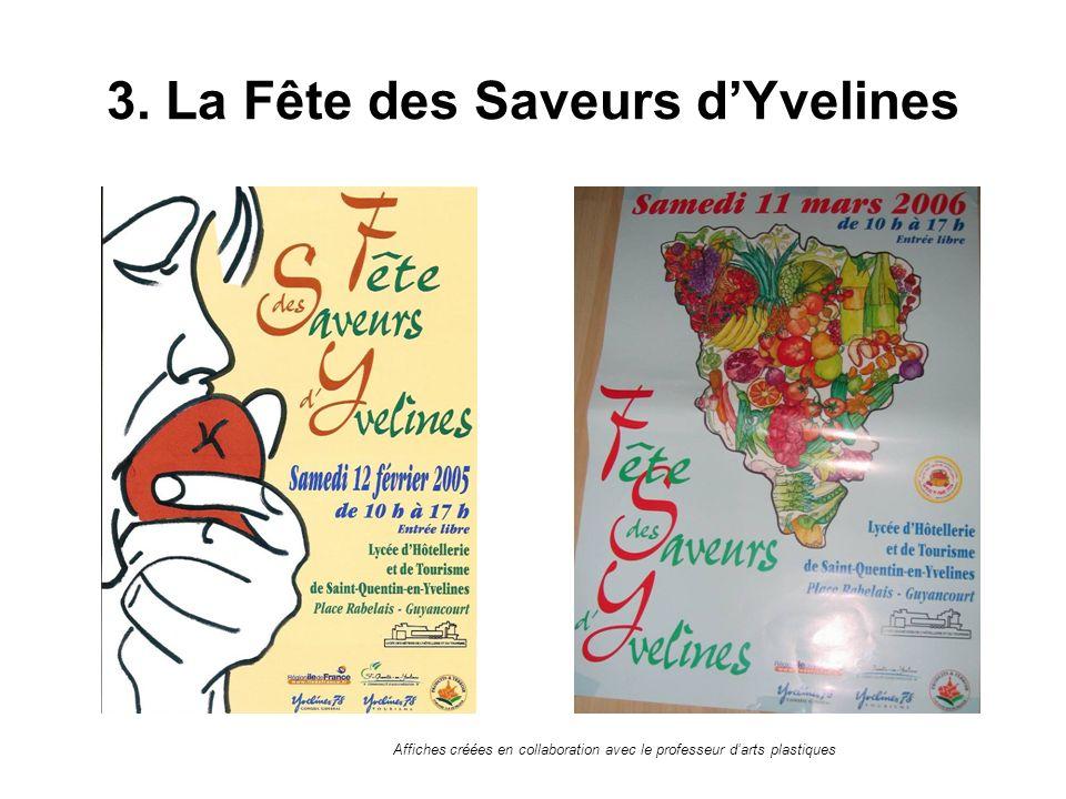 3. La Fête des Saveurs dYvelines Affiches créées en collaboration avec le professeur darts plastiques
