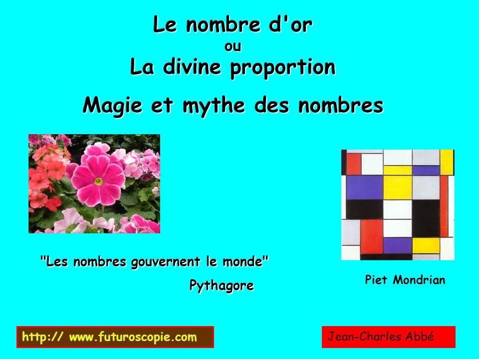 Le nombre d'or ou La divine proportion Magie et mythe des nombres