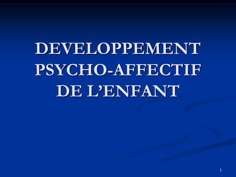 1 DEVELOPPEMENT PSYCHO-AFFECTIF DE LENFANT