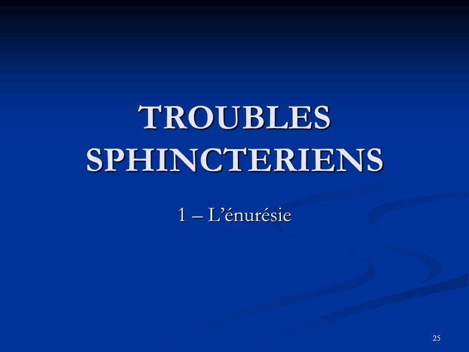 25 TROUBLES SPHINCTERIENS 1 – Lénurésie