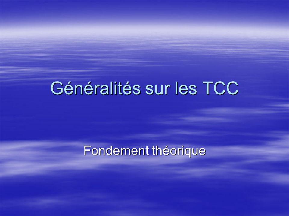 Généralités sur les TCC Fondement théorique