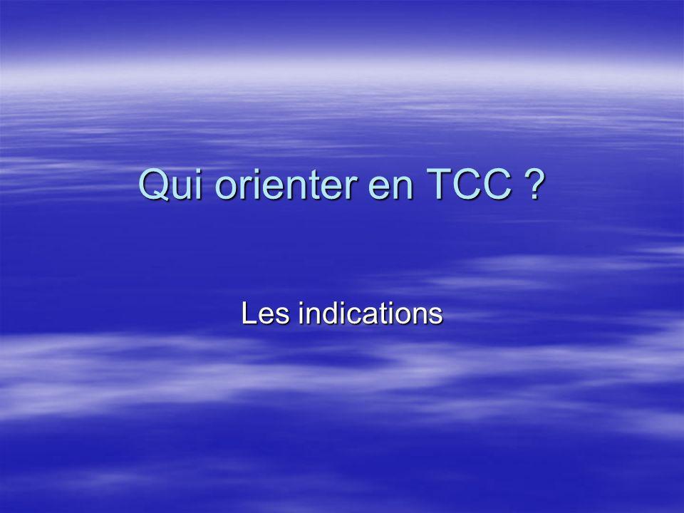 Qui orienter en TCC ? Les indications