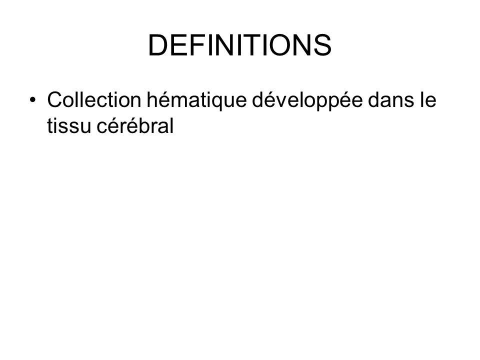 Hématomes par rupture danévrysme mycotique Population : –contexte infectieux (température ) –endocardite fréquente (souffle cardiaque) –Mie de Osler –(toxico, immunodépression...) Fréquence : rarissime Localisation : –en fin darbre artériel (svt sylvien) –territoire jonctionnel (svt carrefour) –cortico-sous-corticale (superficiel) –± Hémorragie méningée