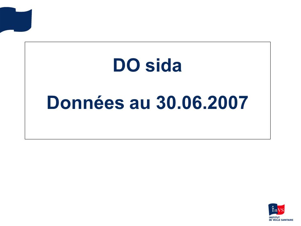 DO sida Données au 30.06.2007