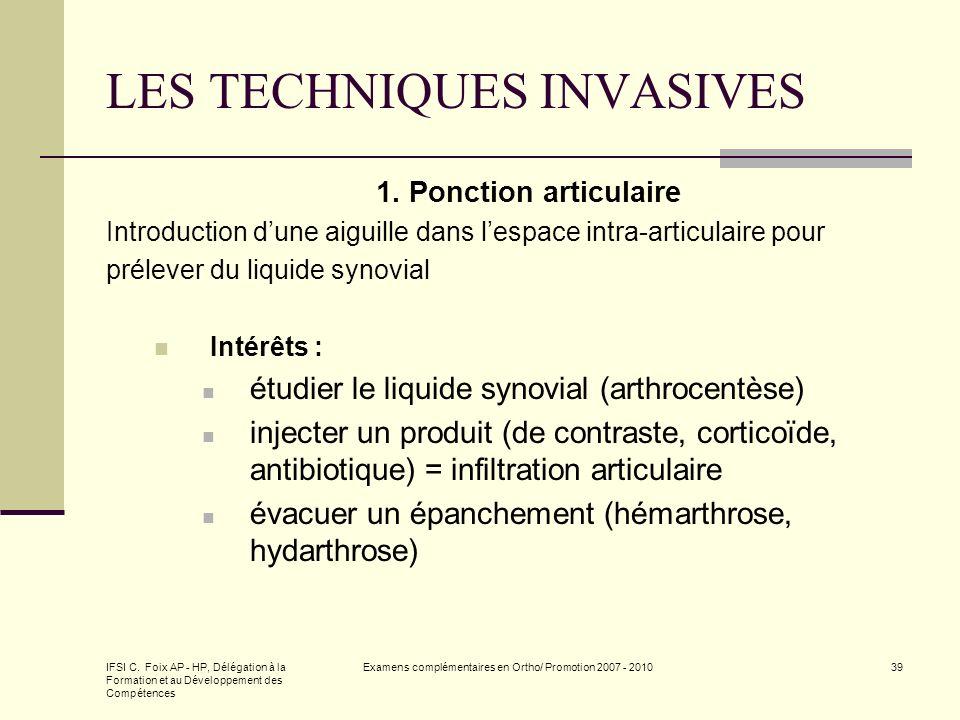 IFSI C. Foix AP - HP, Délégation à la Formation et au Développement des Compétences Examens complémentaires en Ortho/ Promotion 2007 - 201039 LES TECH