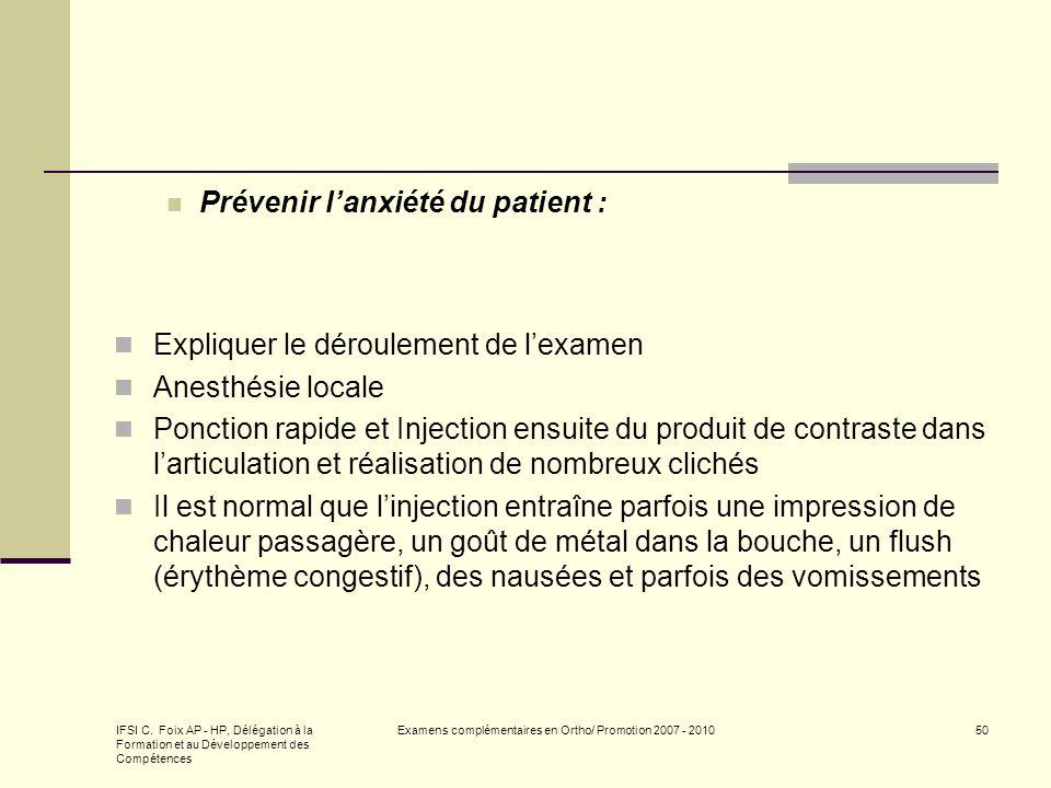 IFSI C. Foix AP - HP, Délégation à la Formation et au Développement des Compétences Examens complémentaires en Ortho/ Promotion 2007 - 201050 Prévenir