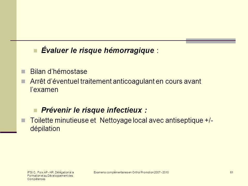 IFSI C. Foix AP - HP, Délégation à la Formation et au Développement des Compétences Examens complémentaires en Ortho/ Promotion 2007 - 201051 Évaluer