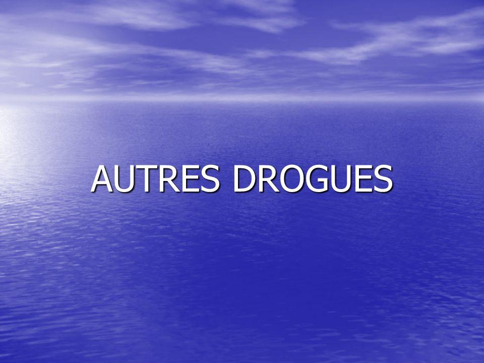 AUTRES DROGUES