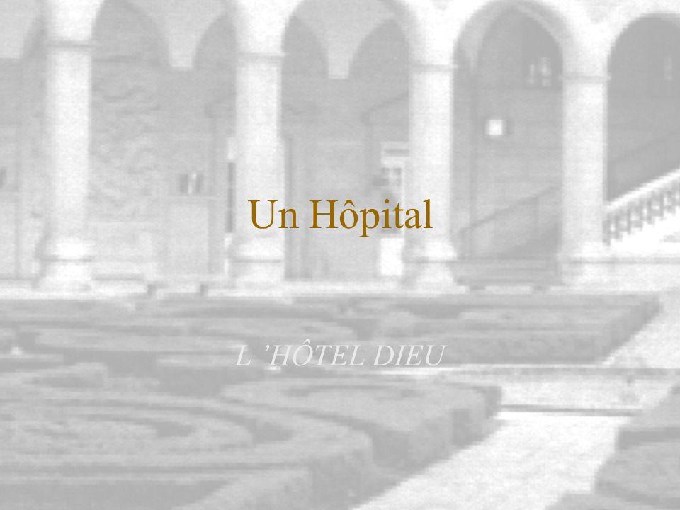 T. LE GUENLA PSYCHIATRIE AUX URGENCES. 1 Un Hôpital L HÔTEL DIEU