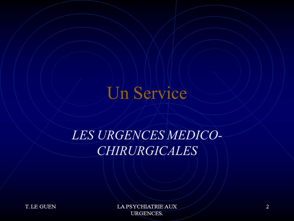T.LE GUENLA PSYCHIATRIE AUX URGENCES. 53 P.E.C.