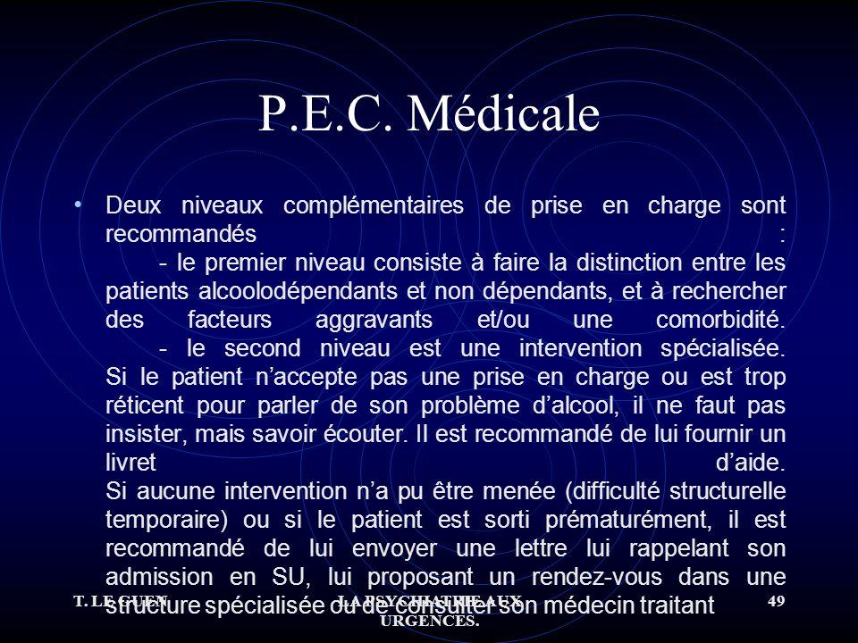 T. LE GUENLA PSYCHIATRIE AUX URGENCES. 49 P.E.C.