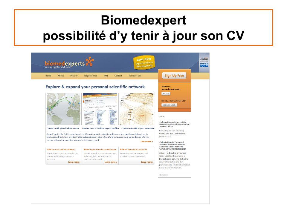 Biomedexpert possibilité dy tenir à jour son CV