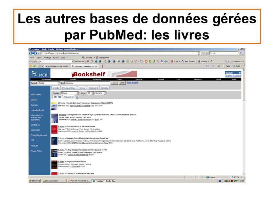 Les autres bases de données gérées par PubMed: les livres