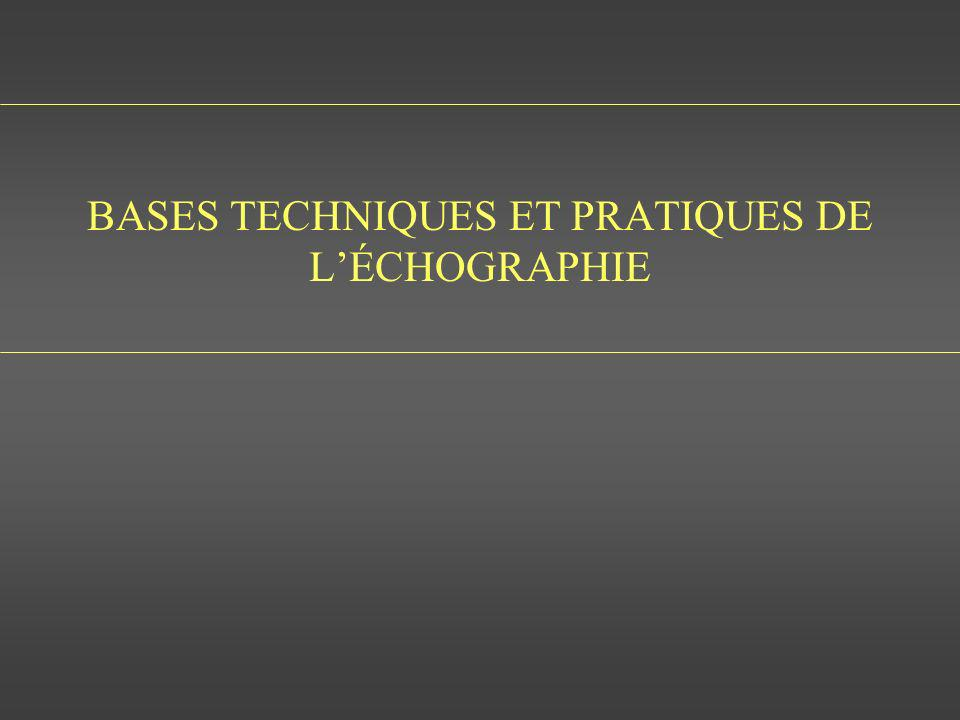 BASES TECHNIQUES ET PRATIQUES DE LÉCHOGRAPHIE