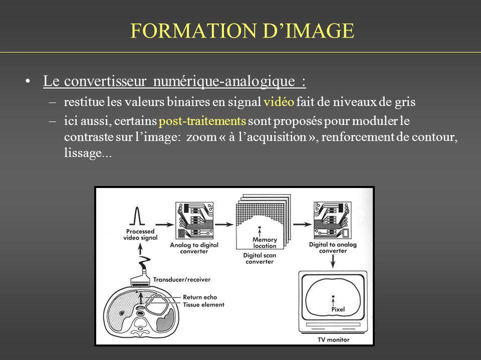 FORMATION DIMAGE Le convertisseur numérique-analogique : –restitue les valeurs binaires en signal vidéo fait de niveaux de gris –ici aussi, certains p
