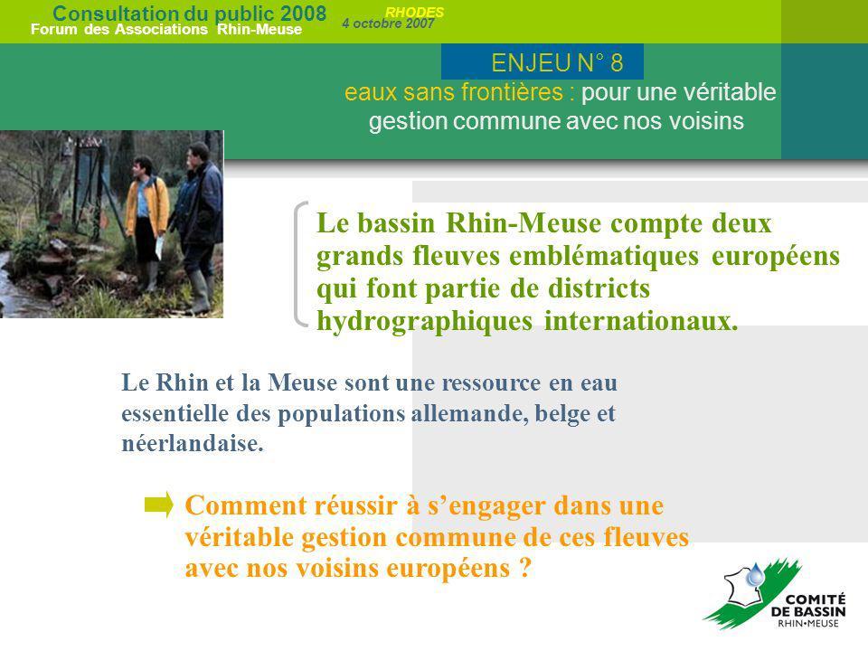 Consultation du public 2008 Forum des Associations Rhin-Meuse 4 octobre 2007 RHODES Le bassin Rhin-Meuse compte deux grands fleuves emblématiques euro