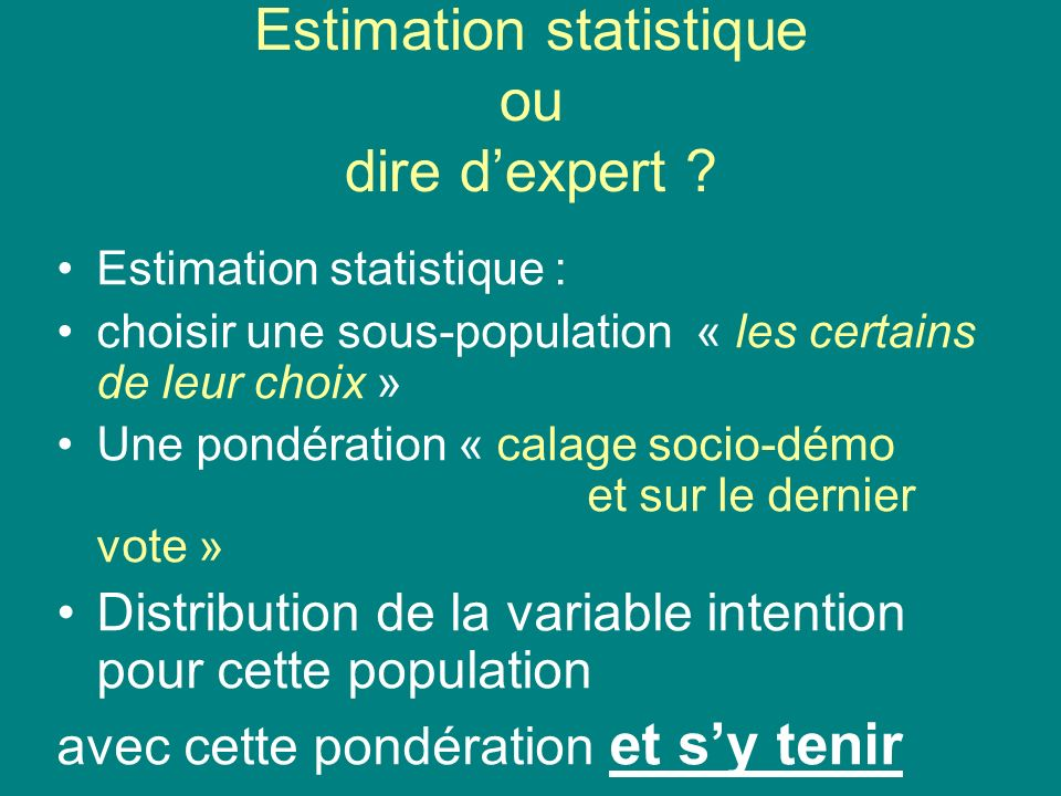 Estimation statistique ou dire dexpert .