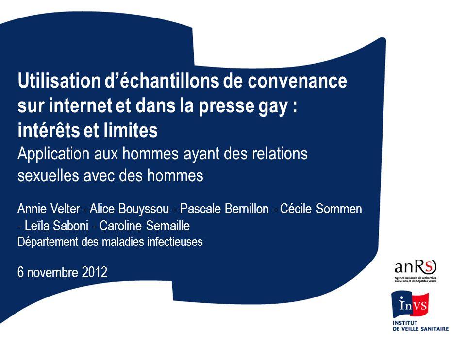 Utilisation déchantillons de convenance sur internet et dans la presse gay : intérêts et limites Application aux hommes ayant des relations sexuelles