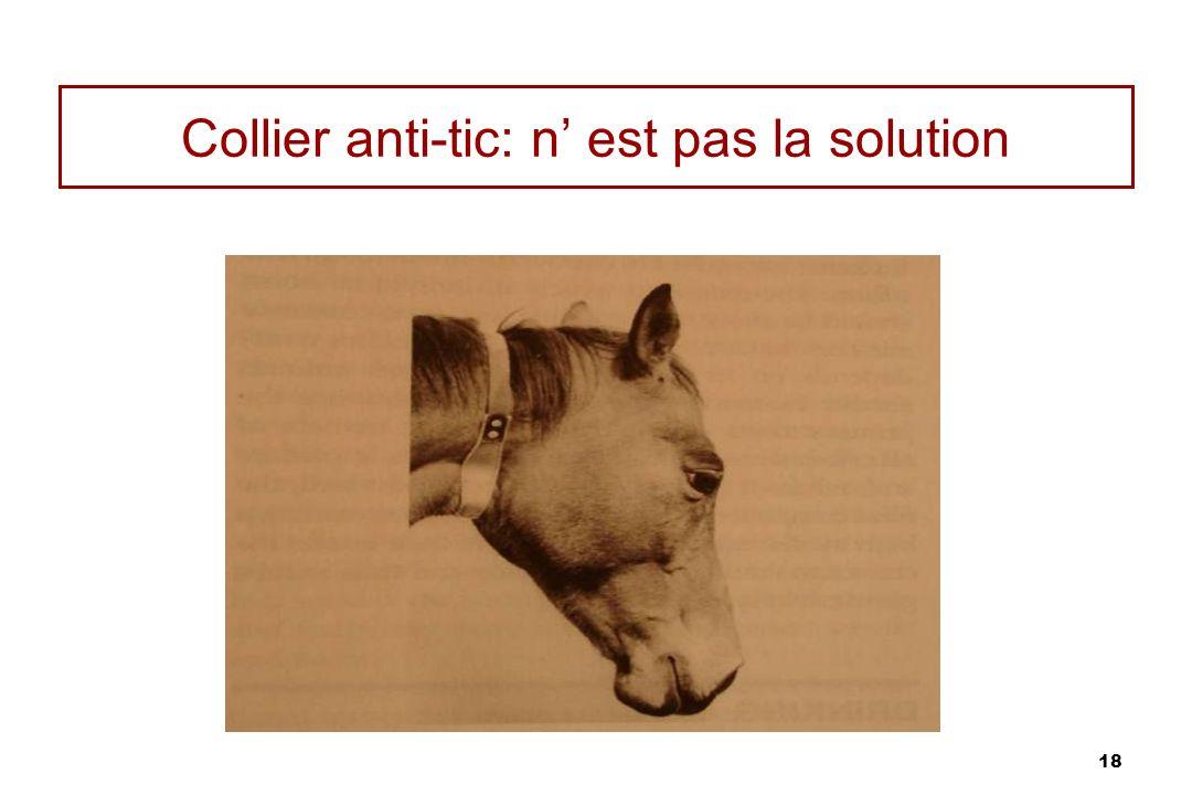 18 Collier anti-tic: n est pas la solution