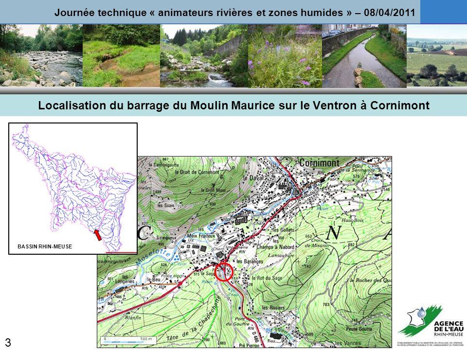 Localisation du barrage du Moulin Maurice sur le Ventron à Cornimont BASSIN RHIN-MEUSE 3 Journée technique « animateurs rivières et zones humides » – 08/04/2011