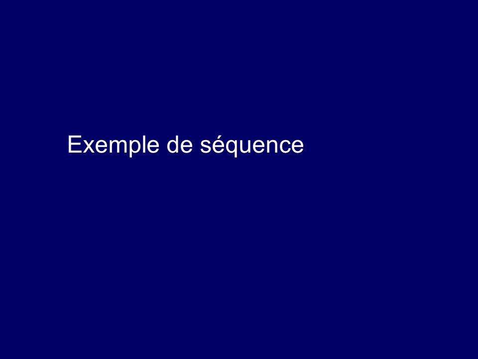 Exemple de séquence