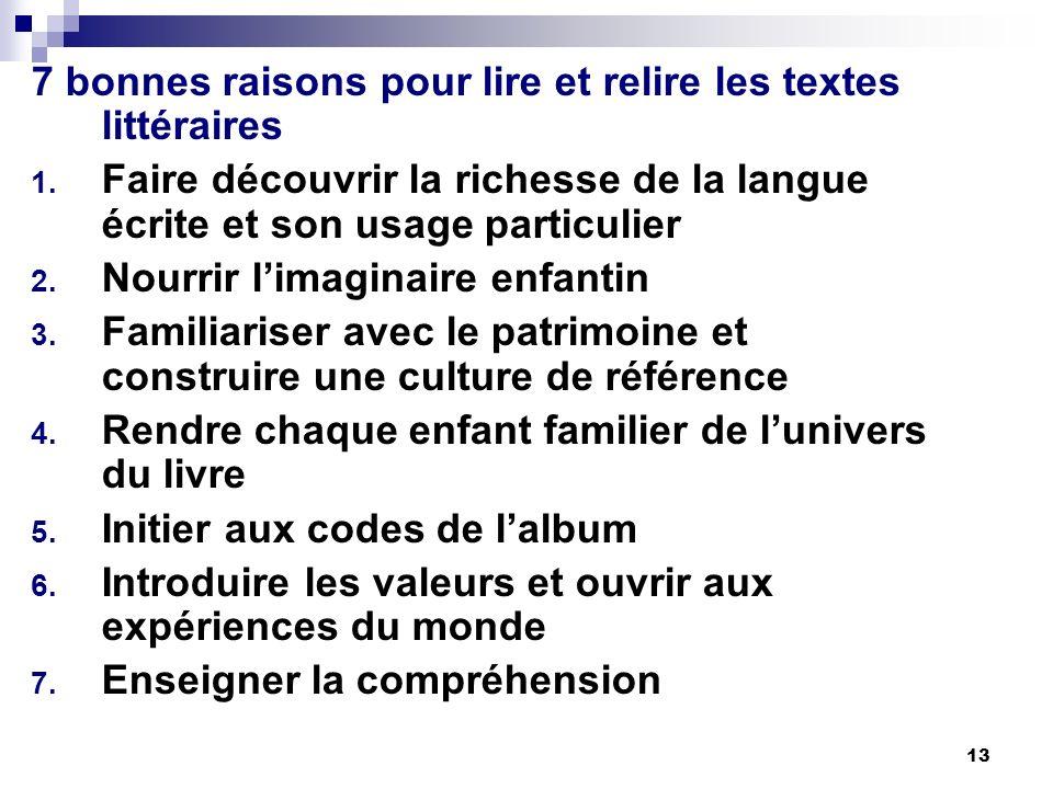 13 7 bonnes raisons pour lire et relire les textes littéraires 1.