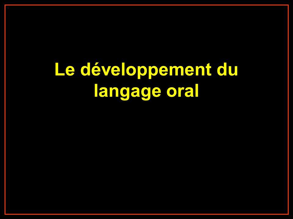 Le développement du langage oral