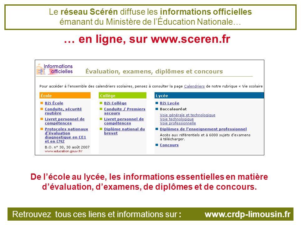 Dautres ressources en ligne sur les sites du réseau Scérén La base de sujets dexamens et de concours du CRDP de Bretagne Retrouvez tous ces liens et informations sur : www.crdp-limousin.fr