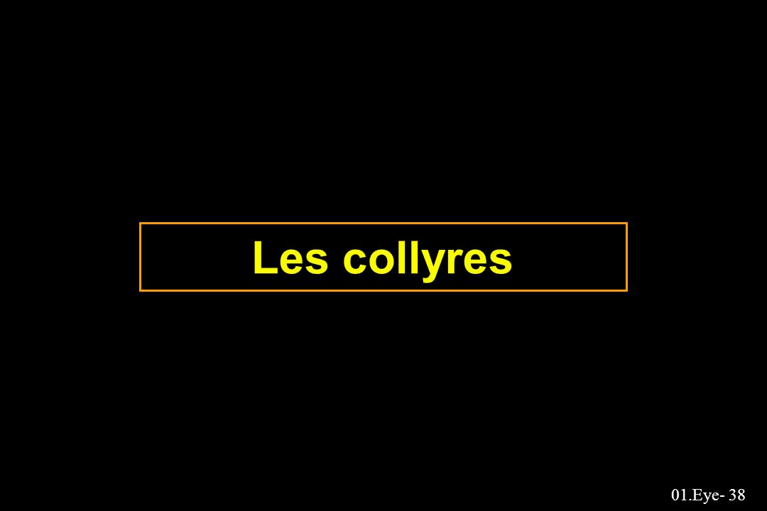 01.Eye- 38 Les collyres