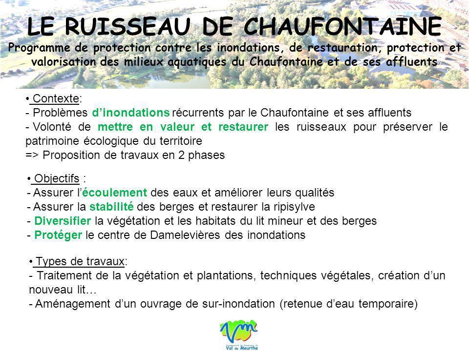 LE RUISSEAU DE CHAUFONTAINE Programme de protection contre les inondations, de restauration, protection et valorisation des milieux aquatiques du Chau