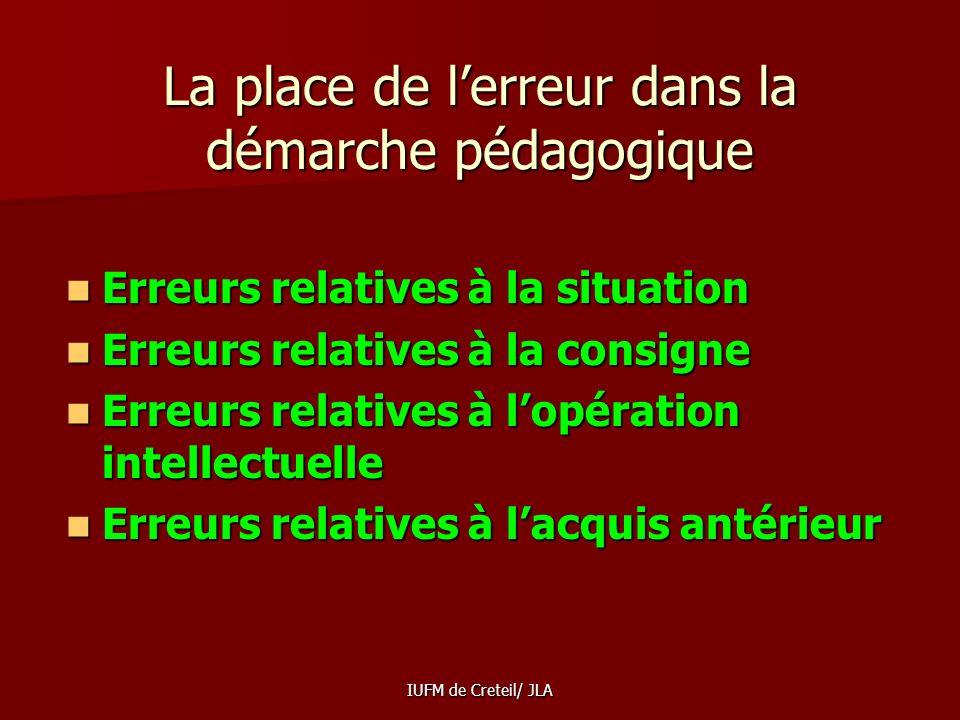 IUFM de Creteil/ JLA Lélève français nose pas répondre à certaines questions ouvertes par peur de lerreur trop stigmatisée dans notre système éducatif