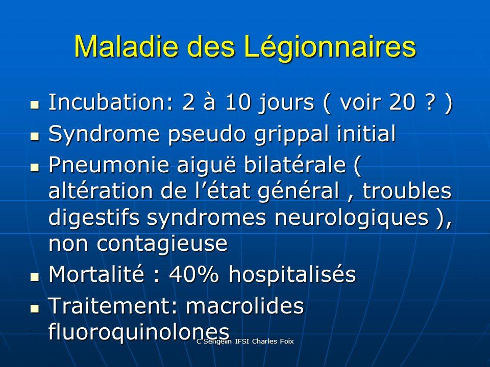 C Sengelin IFSI Charles Foix Les incertitudes concernant les Légionelles Pathogénicité des souches Pathogénicité des souches Dose minimale infectieuse