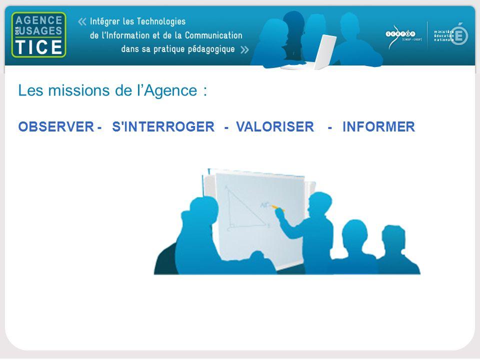 Bonjour Les missions de lAgence : OBSERVER - S INTERROGER - VALORISER - INFORMER