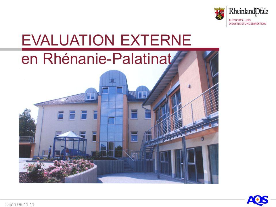 Dijon 09.11.11 EVALUATION EXTERNE en Rhénanie-Palatinat